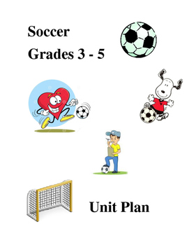 Soccer Unit Plan