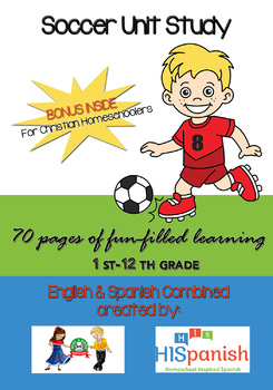 Soccer Unit Study for 1st to 12th Grade in Spanish & English