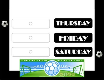 Soccer Weekday Chart! Soccer Bulletin Board! Soccer Theme! Sports Theme!