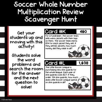 Soccer Whole Number Multiplication Scavenger Hunt