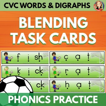 Soccer Blending Task Cards with CVC Words and Digraphs