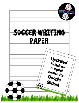 Soccer Paper for Creative Writing and Poetry; printable or digital