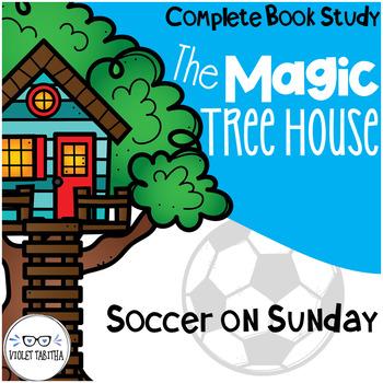 Soccer on Sunday Magic Tree House Comprehension Unit
