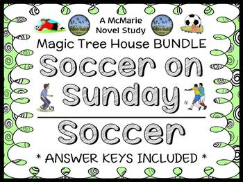 Soccer on Sunday | Soccer Fact Tracker : Magic Tree House BUNDLE   (56 pages)
