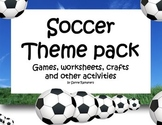 Soccer thematic package - Kindergarten games, crafts and worksheets