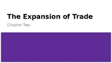 """Social 8: Chapter Two """"The Expansion of Trade"""""""