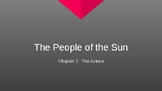 "Social 8: Social Studies Chapter 7 Powerpoint ""People of the Sun"""