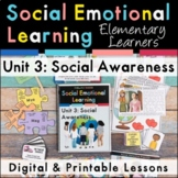 Social Awareness Social Emotional Learning Unit for Elemen