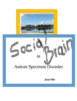 Social Brain in Autism Spectrum Disorder