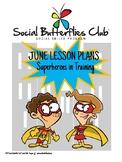 """Social Butterflies Club® Social Skills Group Lesson Plans-""""Superhero Training"""""""