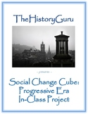 Social Change Cube: Progressive Era Activity