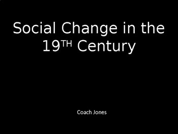 Social Change in the 19th Century