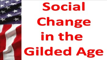 Social Changes in the Gilded Age