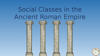 Social Classes in the Ancient Roman Empire