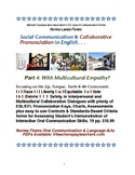 ESL Social Communication & Collaborative Pronunciation in