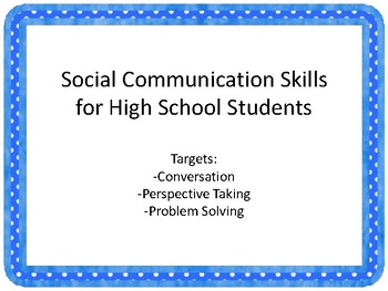 Social Communication Skills for High School Students