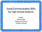Social Communication Skills for High School Students