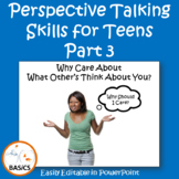 Perspective Taking Skills for Teens - Part 3
