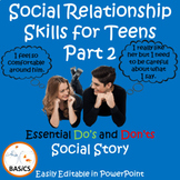 Social Communication and Relationship Skills for Teens - Part 2