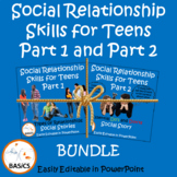 Social Communication and Relationship Skills for Teens - Parts 1 and 2 Bundle