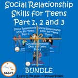 Social Communication and Relationships Skills for Teens - Parts 1, 2, & 3 Bundle
