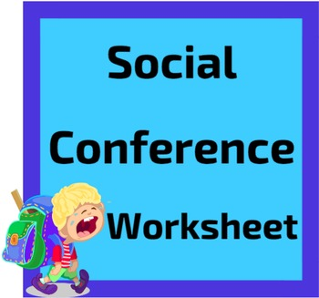 Social Conference Worksheet for Disruptive Students