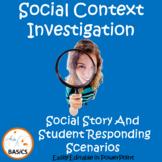 Social Context Cues and Clues - Social Story and Scenarios