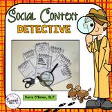 Social Inferences: Social Context Detective