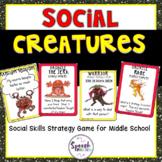 Social Skills Game: Social Creatures