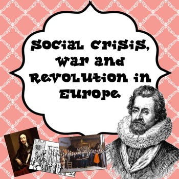 Social Crisis, War and Revolution in Europe 1500-1500 PowerPoint Lesson