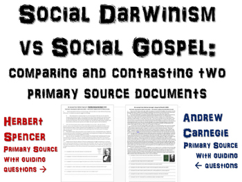 Social Darwinism vs. Social Gospel: using primary sources (Carnegie & Spencer)
