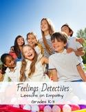 Social Detectives: Lessons on Empathy Grades K-3