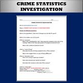 Social Deviance:  Crime Statistics Webquest Investigation