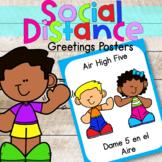 Social Distancing Greetings Bilingual Posters | Social Distance