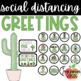 Social Distancing Greetings | Cactus Theme