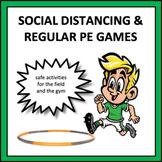 Social Distancing PE Games - 23 fun and safe PE activities