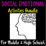 Social Emotional Activities Bundle for Middle & High School Students