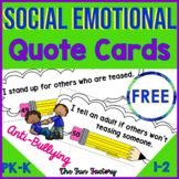 Social Emotional~Character Education~Anti-Bullying Quote C
