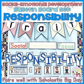 Social-Emotional Development Character Trait: Responsibility