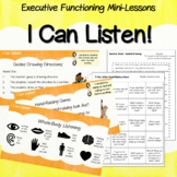 Social Emotional Executive Functioning Elementary - I Can Listen
