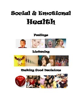 Social & Emotional Health Unit (positive behavior)  - 10 + lessons, CCSS aligned