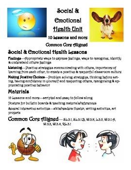 Social & Emotional Health Unit (positive behavior)  - 10 + lessons, CCSS aligned