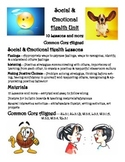 Social & Emotional Health Unit (positive behavior)  - 10 +