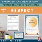 RESPECT - Positive Behaviors | Daily Character Education |