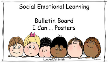Social Emotional Learning Bulletin Board I Can … Posters