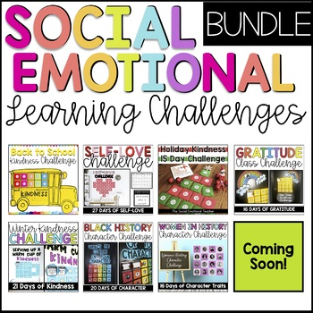 Social Emotional Learning Challenges Growing Bundle