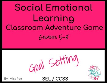 Social Emotional Learning Classroom-Based Adventure Education Goal Setting Game