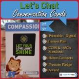 Social Emotional Learning - Compassion - Let Your Love Lig