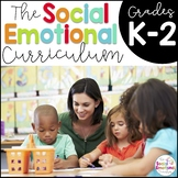 Social Emotional Learning Curriculum K-2 Activities BUNDLE