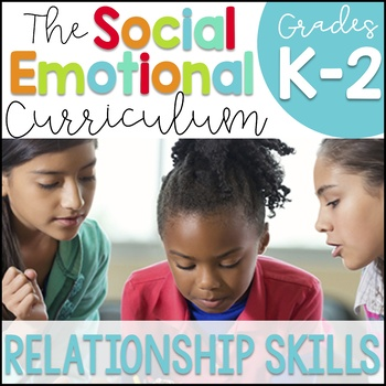 When Adding Sel To Curriculum >> Sel Curriculum Relationship Skills By The Social Emotional Teacher